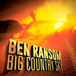 Big Country Sky - Ben Ransom