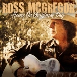 Home On Christmas Day - Ross McGregor