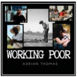 Working Poor  - Adrian Thomas