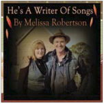 He's A Writer Of Songs - Melissa Robertson