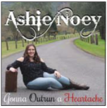 Gonna Outrun A Heartache - Ashie Noey