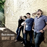 Wake Up - The Wolfe Brothers
