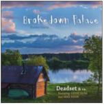Brokedown Palace - Deadset & Company (Feat. Genni Kane & Mike Kerin)