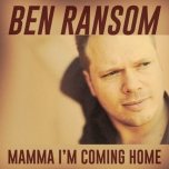 Mamma I'm Coming Home - Ben Ransom