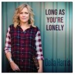 Long as You're Lonely - Della Harris