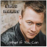 What If You Can  - Brad Marks