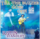 Till The Buzzer Goes Off - Justin Standley