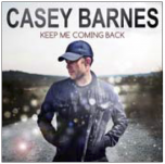 Keep Me Coming Back - Casey Barnes