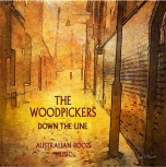 Down The Line - The Woodpickers